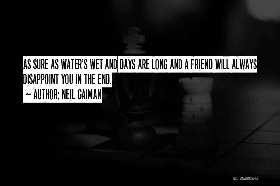 Harsh Truth Quotes By Neil Gaiman