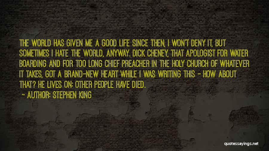 Harsh Truth Quotes By Stephen King