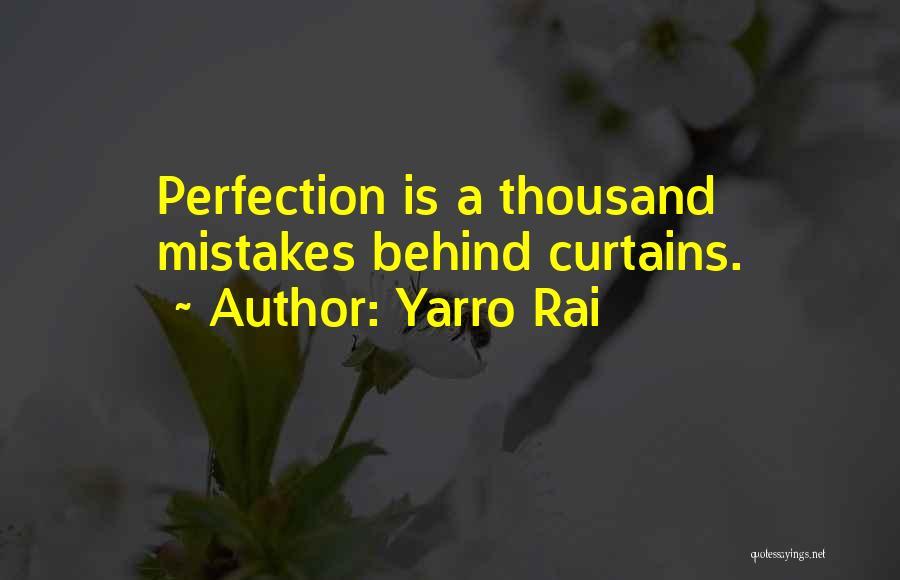 Harsh Truth Quotes By Yarro Rai