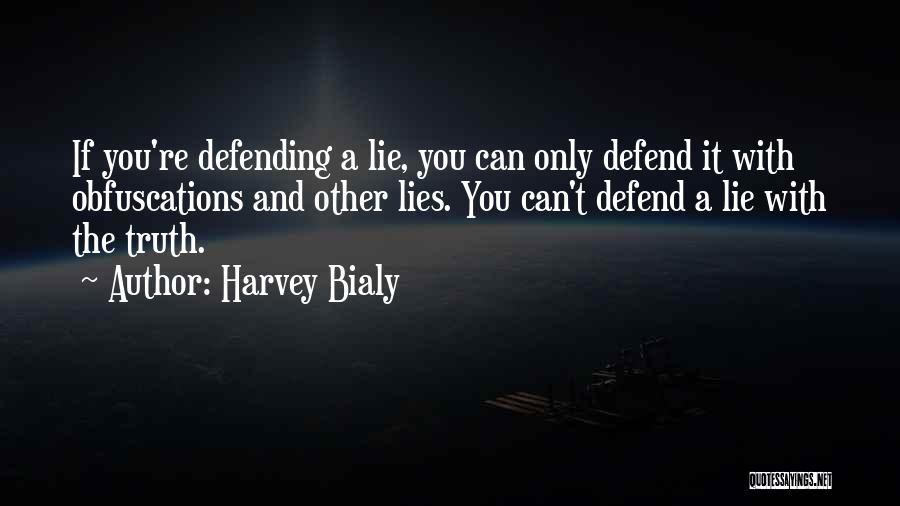 Harvey Bialy Quotes 247624