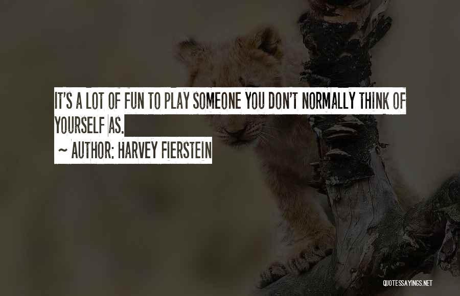 Harvey Fierstein Quotes 1018080