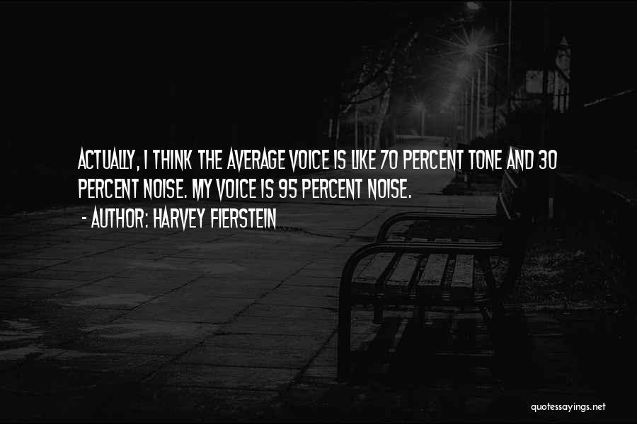 Harvey Fierstein Quotes 1503440