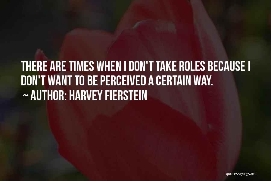 Harvey Fierstein Quotes 1699644