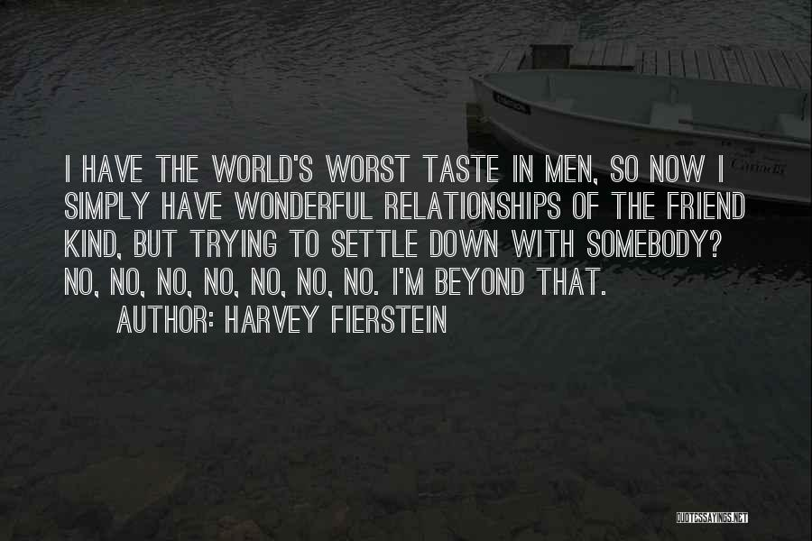 Harvey Fierstein Quotes 1700716