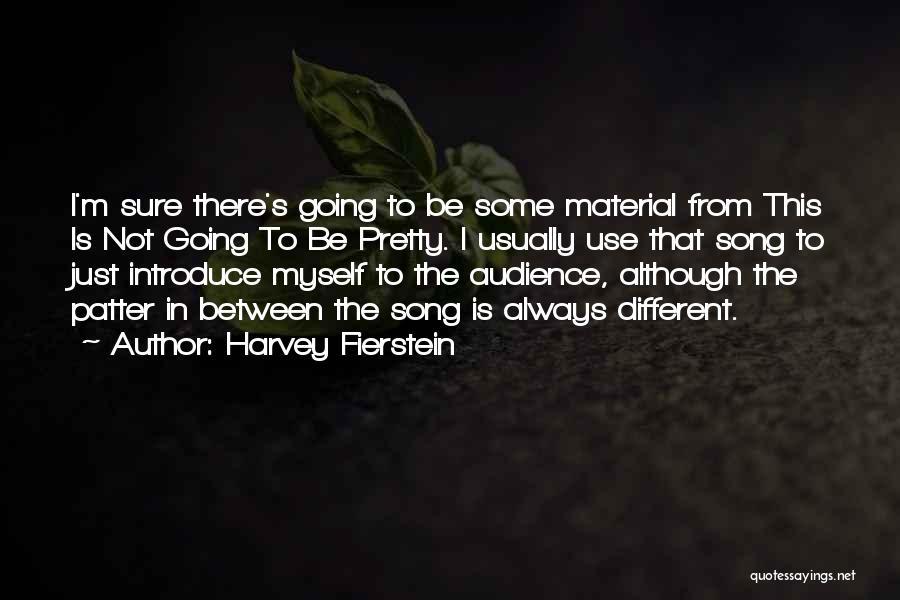 Harvey Fierstein Quotes 1711346