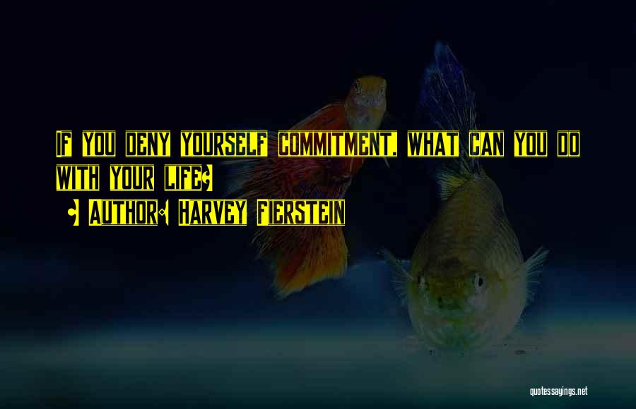Harvey Fierstein Quotes 1713361