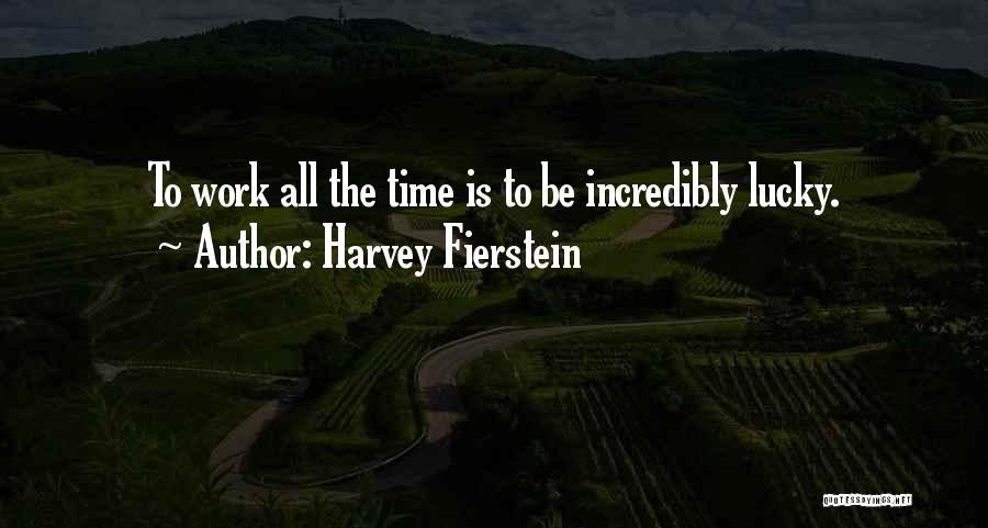Harvey Fierstein Quotes 1763092