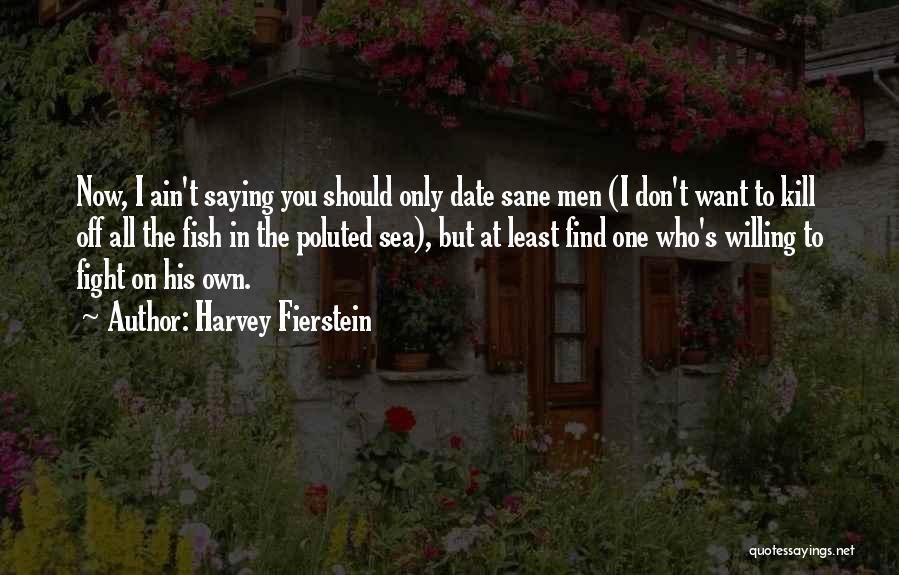 Harvey Fierstein Quotes 2066140
