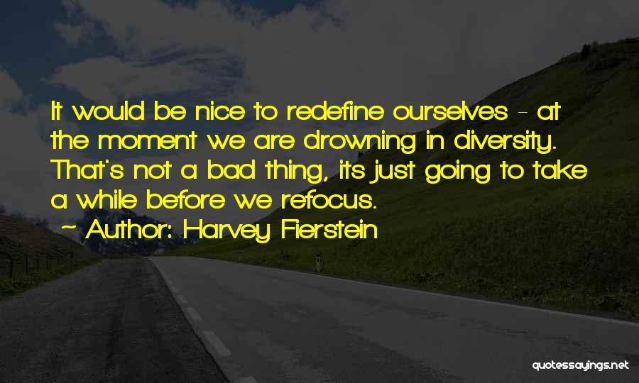 Harvey Fierstein Quotes 2212193