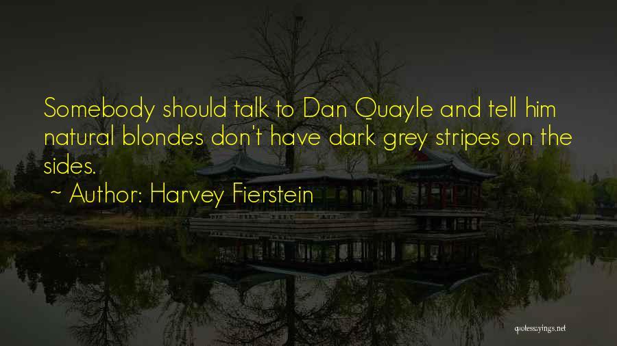 Harvey Fierstein Quotes 340099