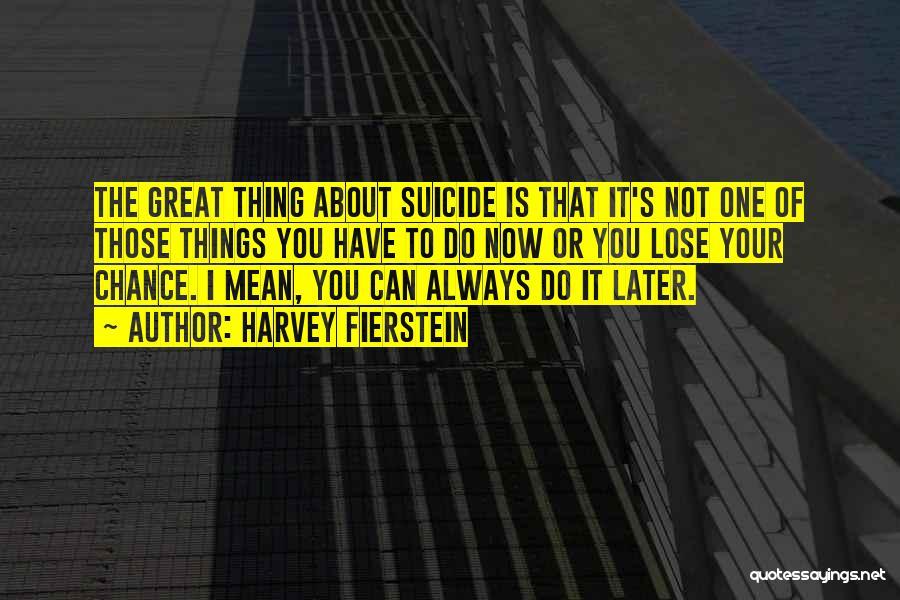 Harvey Fierstein Quotes 384697