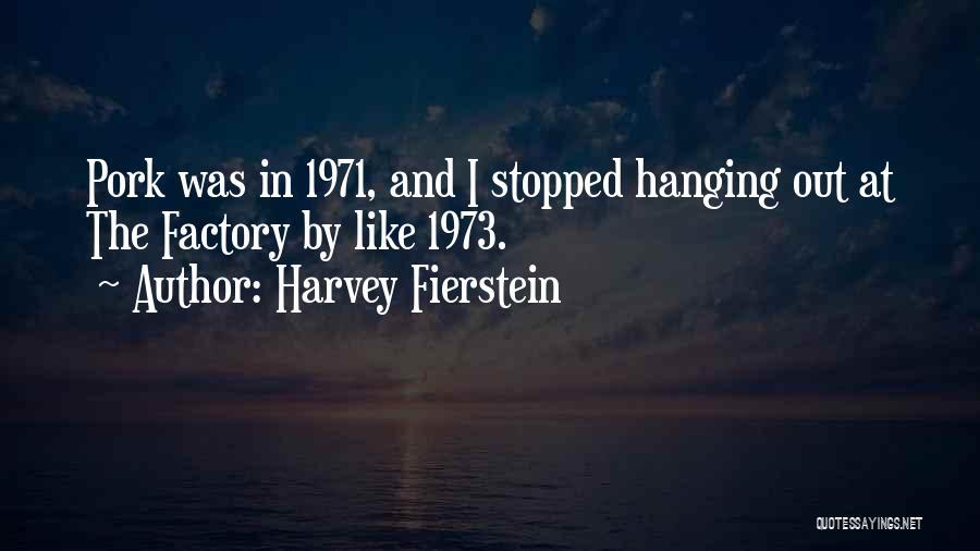 Harvey Fierstein Quotes 548328