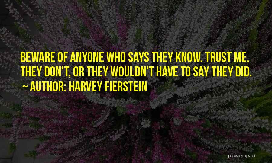 Harvey Fierstein Quotes 593541
