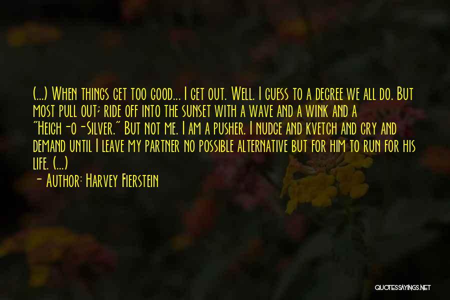 Harvey Fierstein Quotes 615607