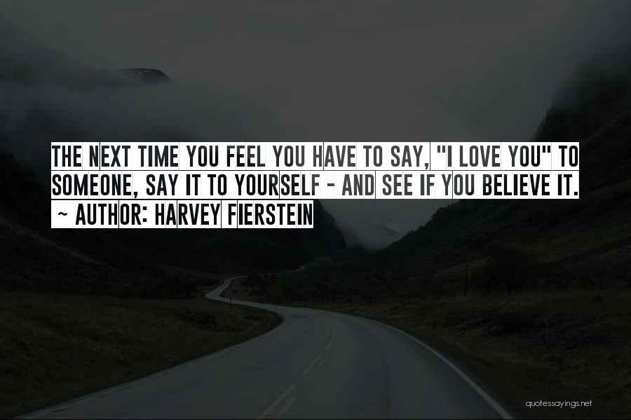 Harvey Fierstein Quotes 719420