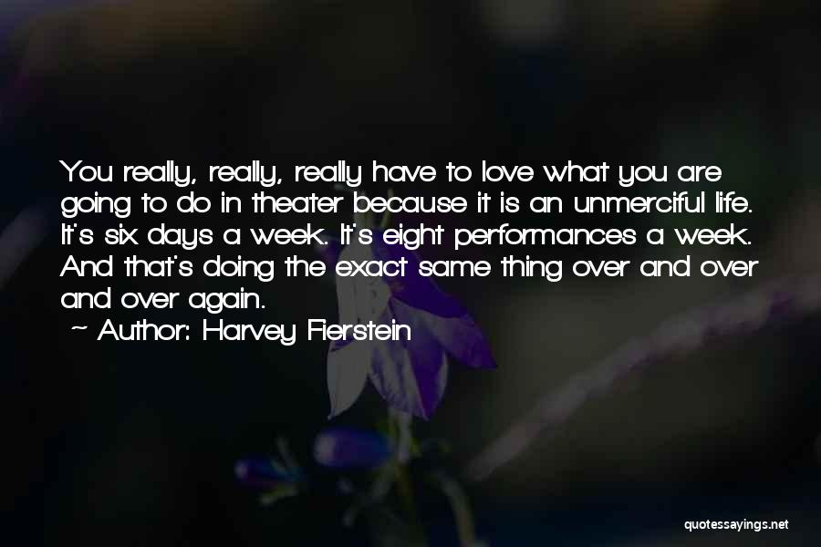 Harvey Fierstein Quotes 729756