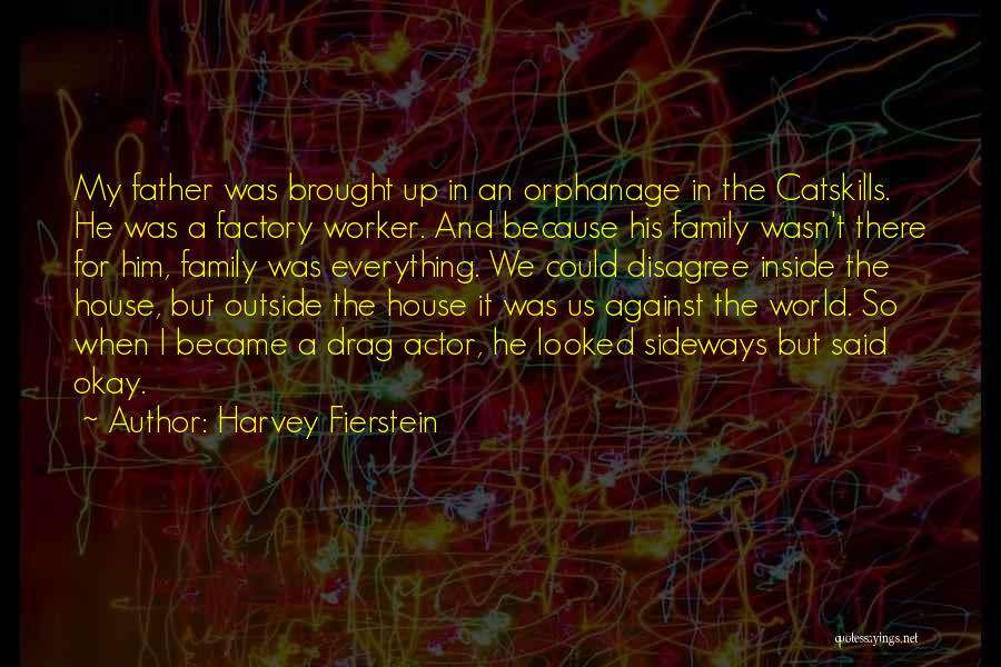 Harvey Fierstein Quotes 852083