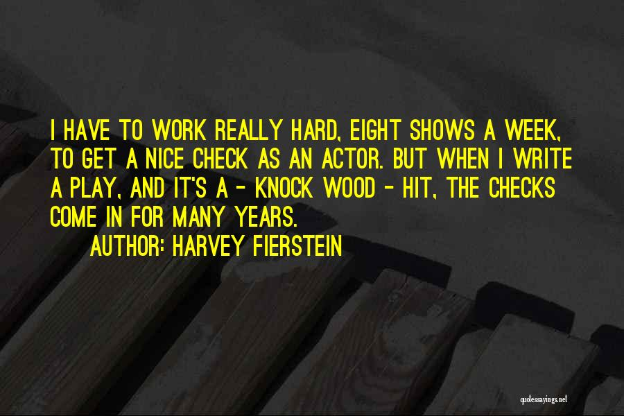 Harvey Fierstein Quotes 859233
