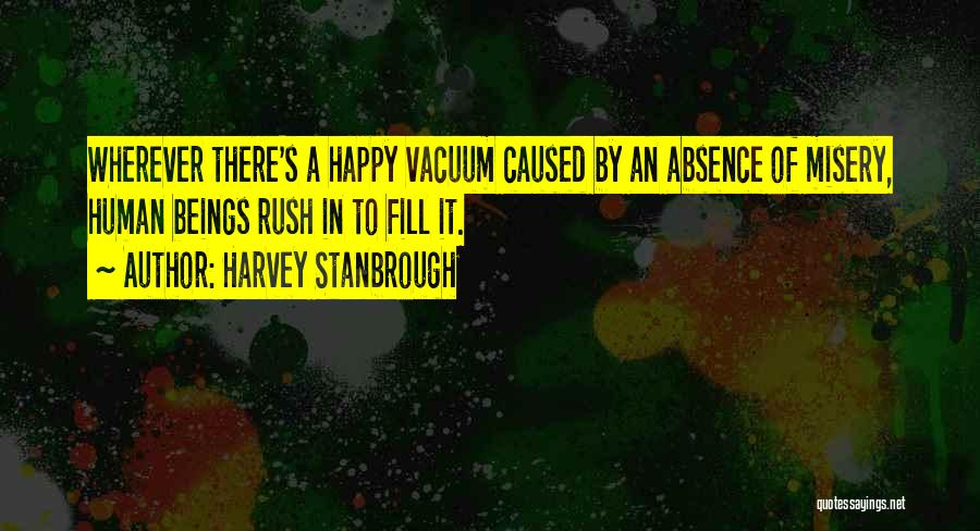 Harvey Stanbrough Quotes 1033275
