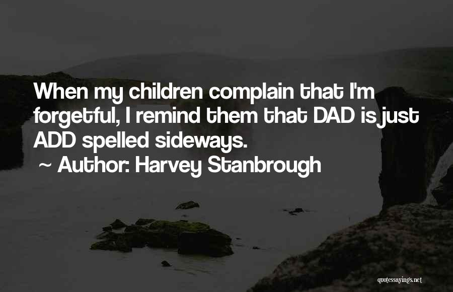 Harvey Stanbrough Quotes 186650