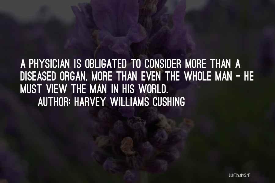 Harvey Williams Cushing Quotes 509089
