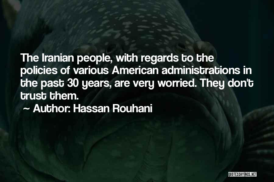 Hassan Rouhani Quotes 2258853