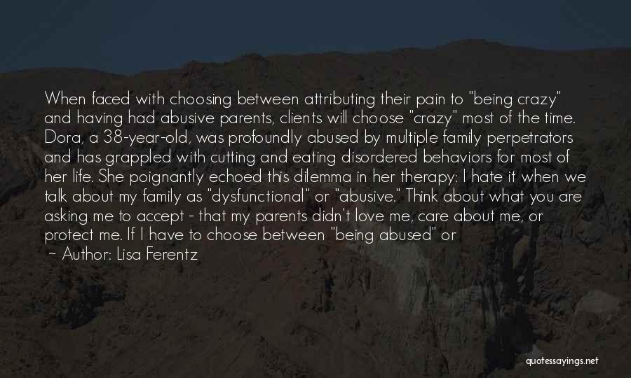 Hate Being Sick Quotes By Lisa Ferentz