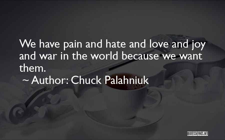 Hate In The World Quotes By Chuck Palahniuk