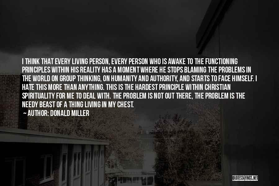 Hate In The World Quotes By Donald Miller