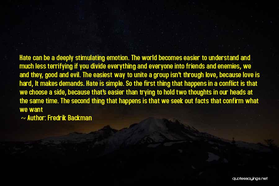 Hate In The World Quotes By Fredrik Backman