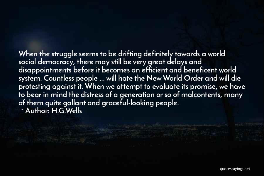 Hate In The World Quotes By H.G.Wells