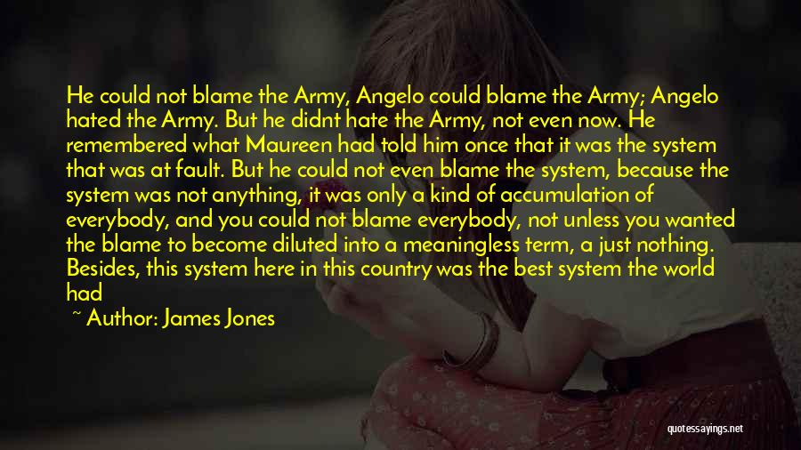 Hate In The World Quotes By James Jones
