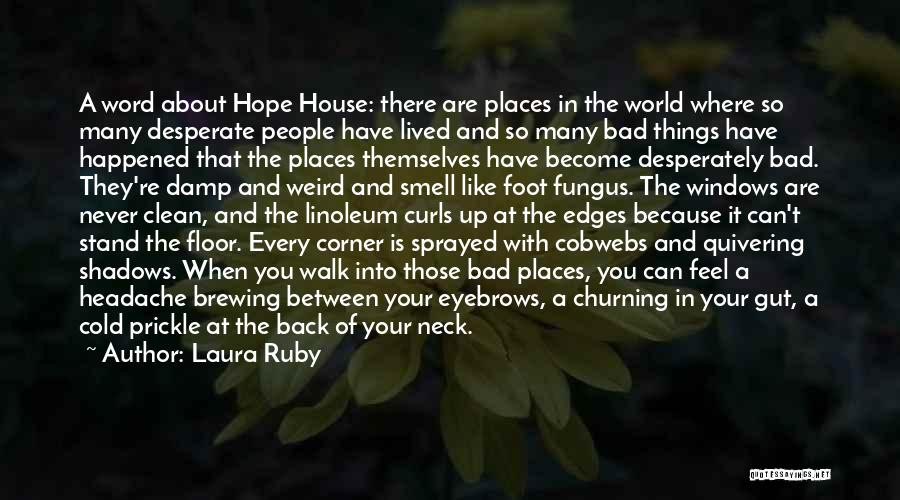 Hate In The World Quotes By Laura Ruby
