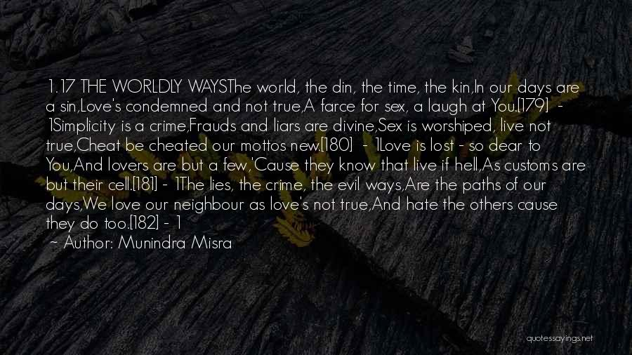 Hate In The World Quotes By Munindra Misra