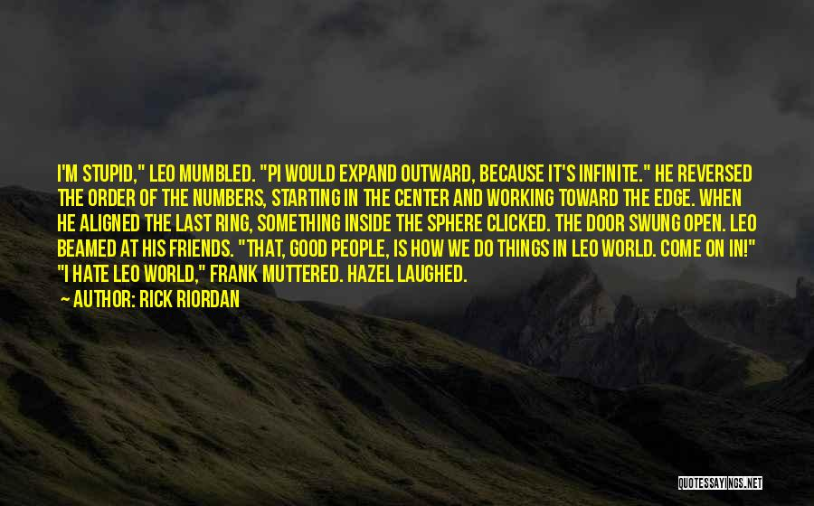 Hate In The World Quotes By Rick Riordan
