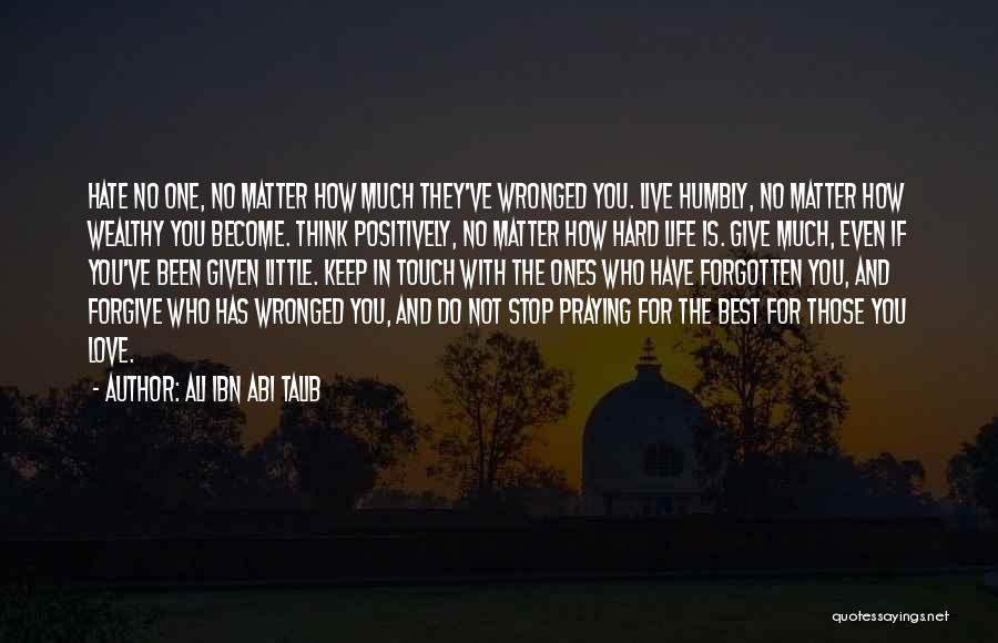 Hate No One Quotes By Ali Ibn Abi Talib