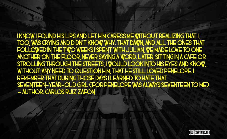 Hate No One Quotes By Carlos Ruiz Zafon