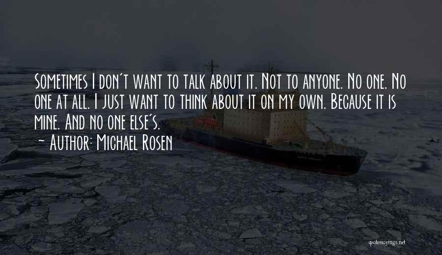 Hate No One Quotes By Michael Rosen