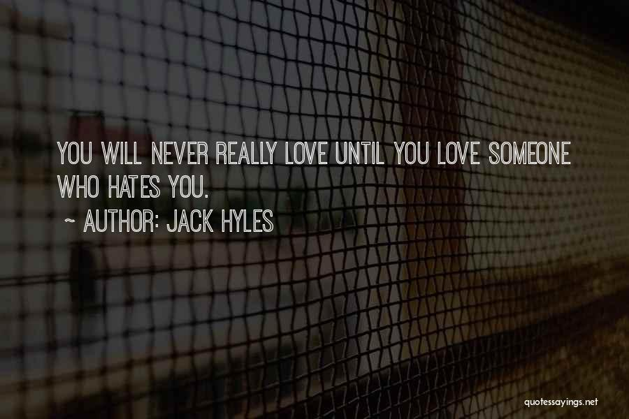 Hate Someone You Love Quotes By Jack Hyles