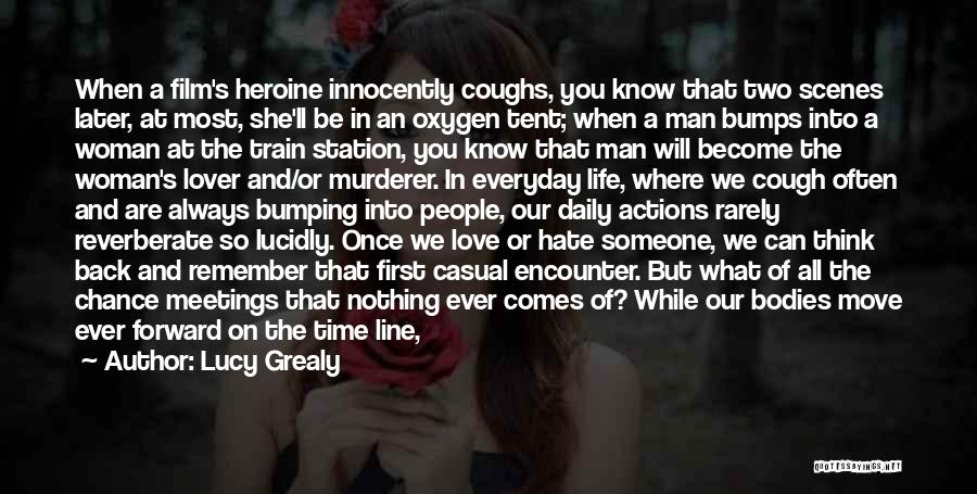 Hate Someone You Love Quotes By Lucy Grealy