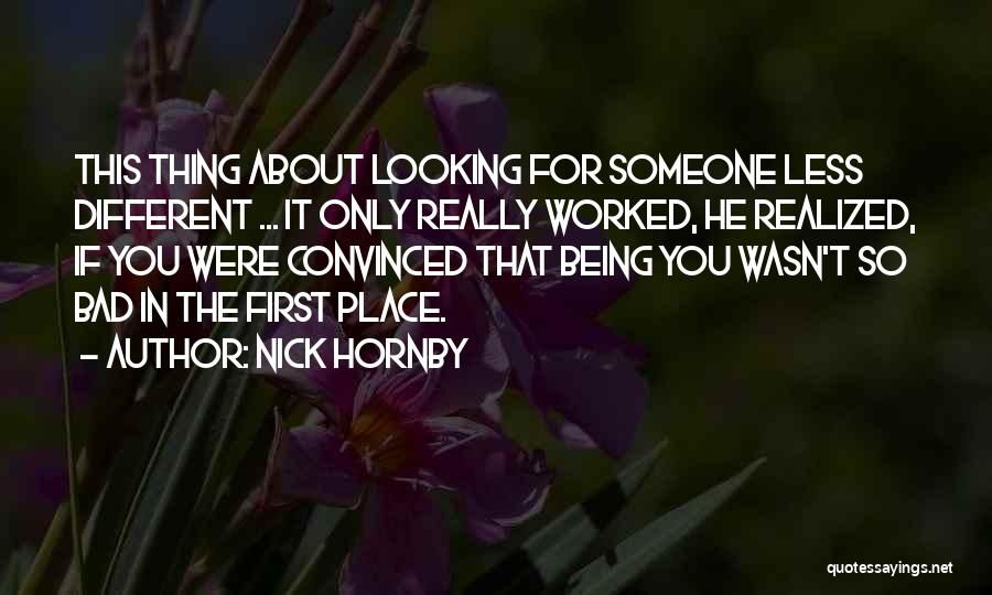 Hate Someone You Love Quotes By Nick Hornby