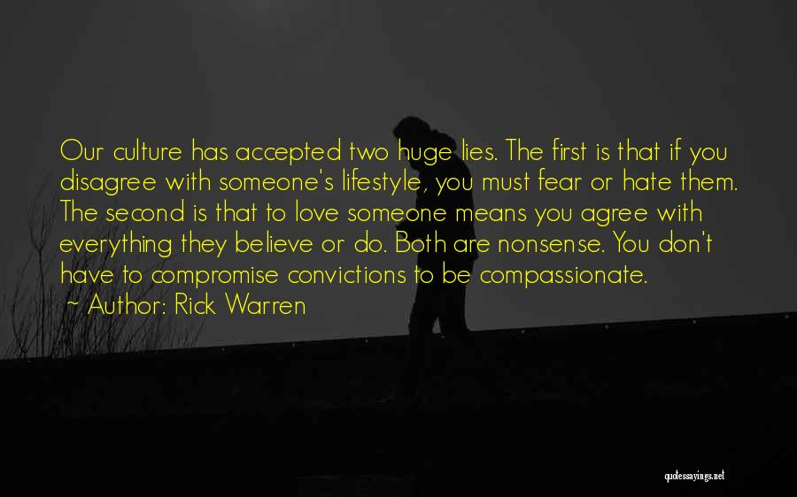 Hate Someone You Love Quotes By Rick Warren