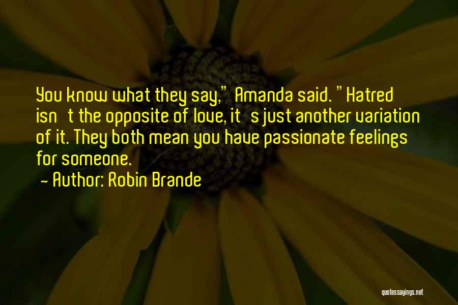 Hate Someone You Love Quotes By Robin Brande