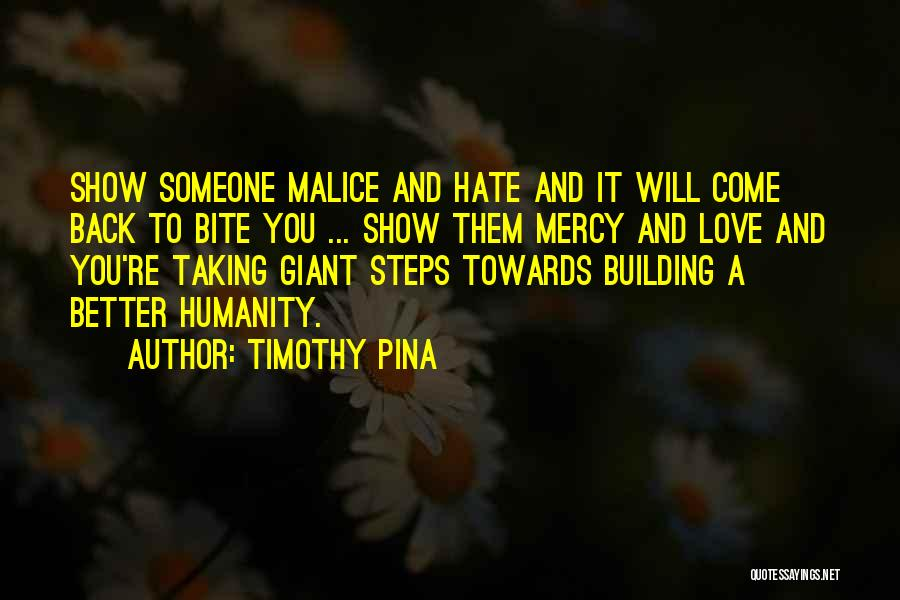 Hate Someone You Love Quotes By Timothy Pina