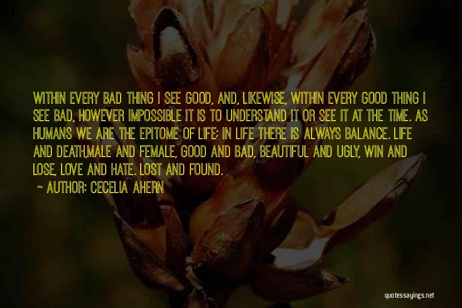 Hate To Lose Love To Win Quotes By Cecelia Ahern