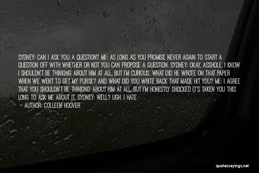 Hate What You Did Quotes By Colleen Hoover