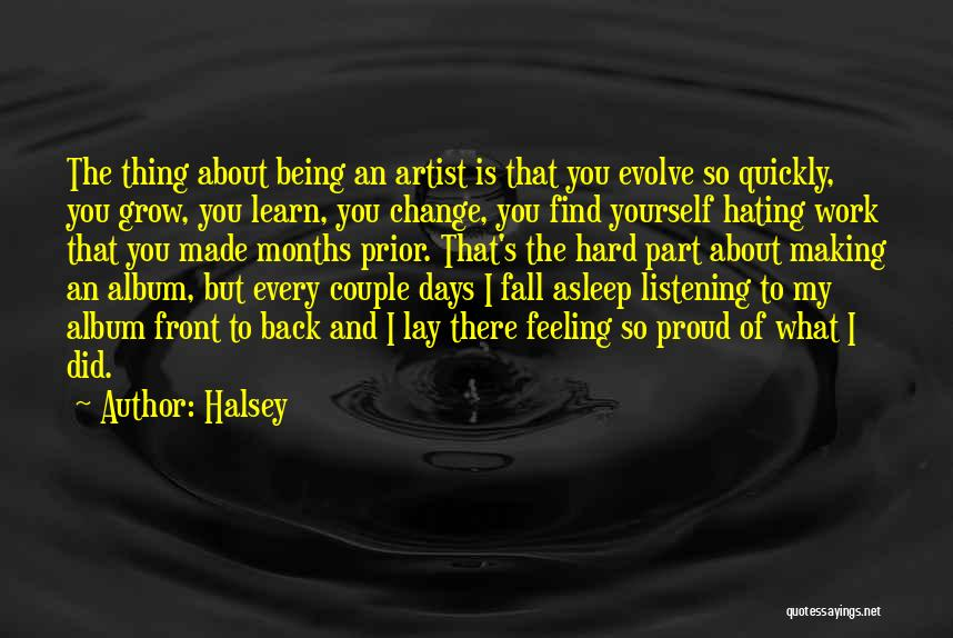Hate What You Did Quotes By Halsey