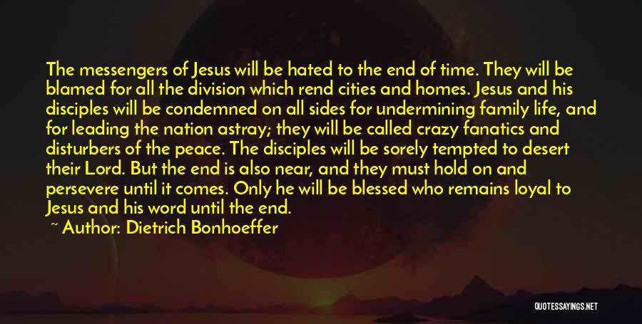 Hated Family Quotes By Dietrich Bonhoeffer