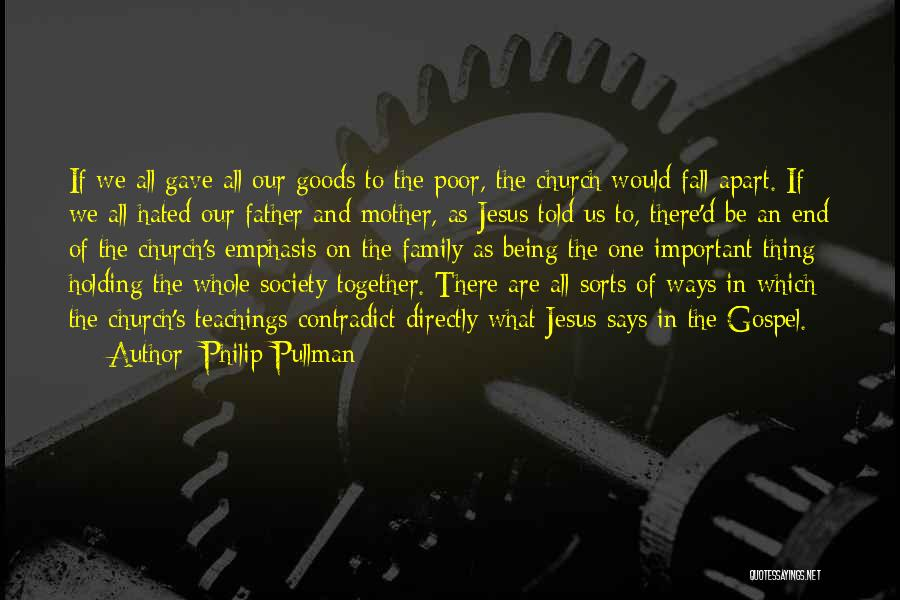 Hated Family Quotes By Philip Pullman