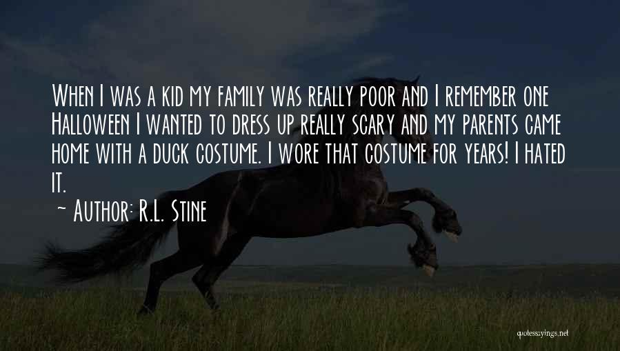 Hated Family Quotes By R.L. Stine